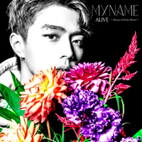 MYNAME「ALIVE ~Always In Your Heart~ WEB盤(ジュンQ Ver.)」